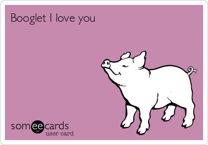 Booglet I love you