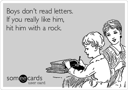 Why Boys Dont Read >> Boys Don T Read Letters If You Really Like Him Hit Him