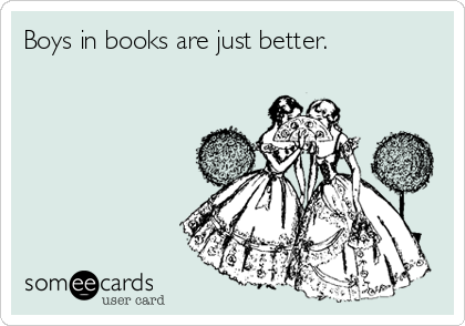 Boys in books are just better.