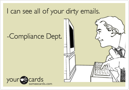 I can see all of your dirty emails.
