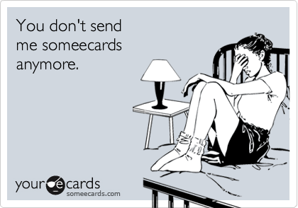 You don't send  