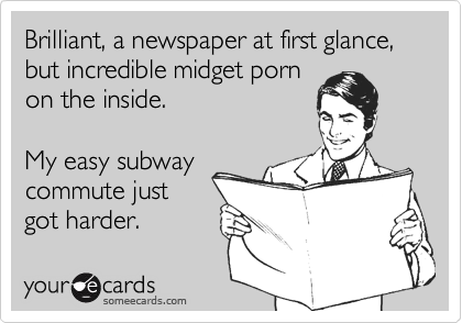 Brilliant, a newspaper at first glance, but incredible midget porn
