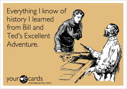 Everything I know of