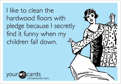 I like to clean the