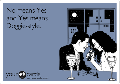 No means Yes 
