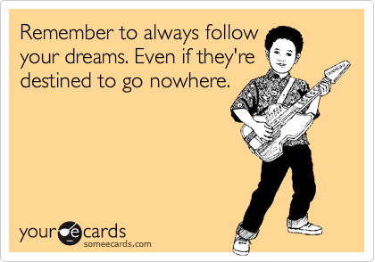Remember to always follow