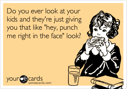 Do you ever look at your