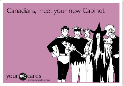 Canadians, meet your new Cabinet