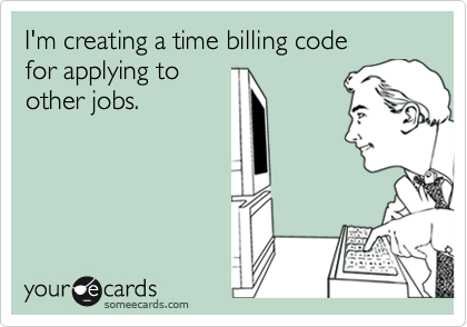 I'm creating a time billing code for applying toother jobs.