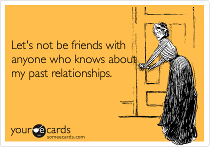 Let's not be friends with