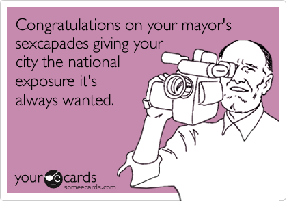 Congratulations on your mayor's