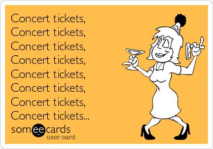 Concert tickets, Concert tickets, Concert tickets, Concert tickets, Concert tickets, Concert tickets, Concert tickets, Concert tickets...