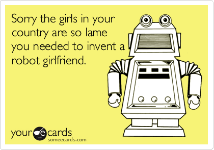 Sorry the girls in your