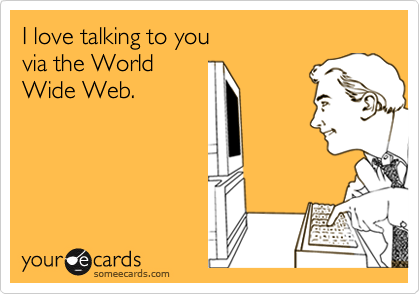 I love talking to you