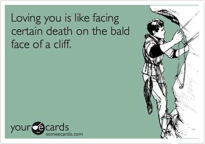 Loving you is like facing