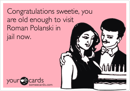 Congratulations sweetie, you 