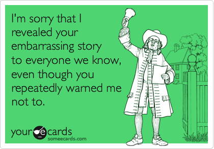 I'm sorry that I