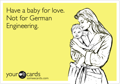 Have a baby for love. 