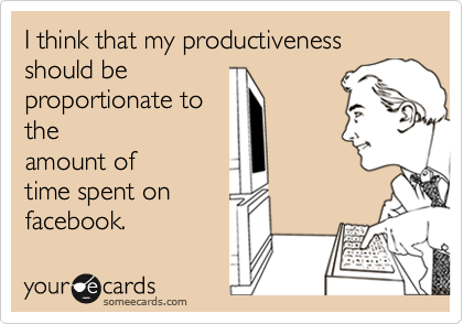 I think that my productiveness should be