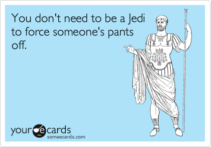 You don't need to be a Jedi