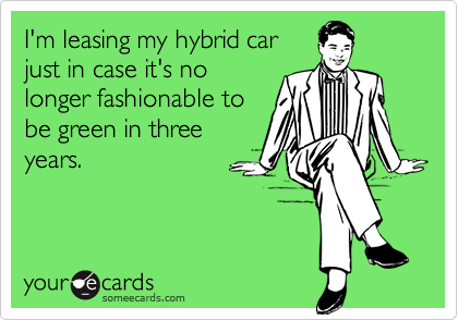 I'm leasing my hybrid car