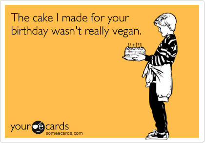 The cake I made for your 