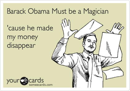 Barack Obama Must be a Magician