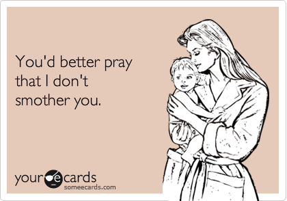 You'd better pray