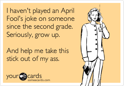 I haven't played an April