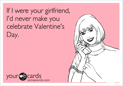If I were your girlfriend,  
