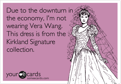 Due to the downturn in the economy, I'm not wearing Vera Wang. This dress is from the Kirkland Signature collection.