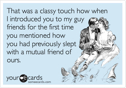 That was a classy touch how when I introduced you to my guy
