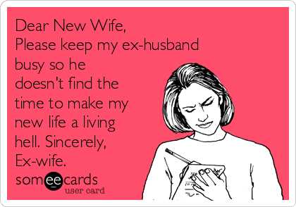Dealing with husbands ex wife