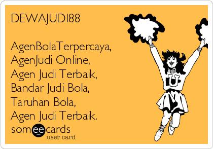 DEWAJUDI88   AgenBolaTerpercaya, AgenJudi Online,     Agen Judi Terbaik, Bandar Judi Bola,  Taruhan Bola,  Agen Judi Terbaik.