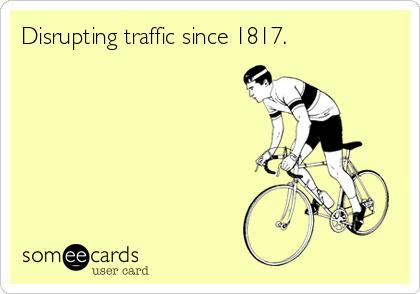 Disrupting traffic since 1817.