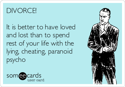 DIVORCE!  It is better to have loved and lost than to spend rest of your life with the lying, cheating, paranoid psycho