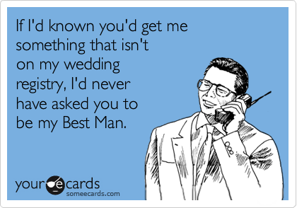 If I'd known you'd get me something that isn't