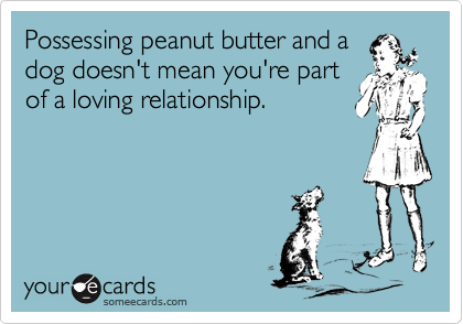 Possessing peanut butter and a