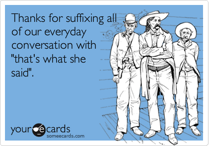 Thanks for suffixing all