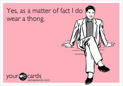 Yes, as a matter of fact I do