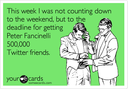 This week I was not counting down to the weekend, but to the