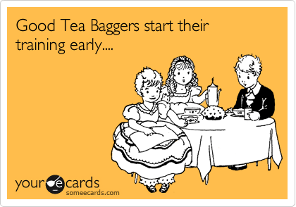 Good Tea Baggers start their training early....