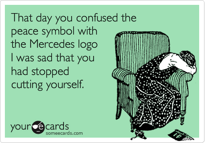 That day you confused the