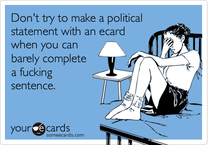Don't try to make a political