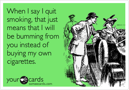 When I say I quit