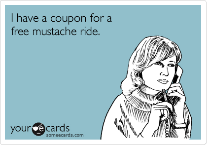 I have a coupon for a 
