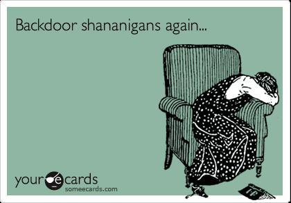 Backdoor shananigans again...