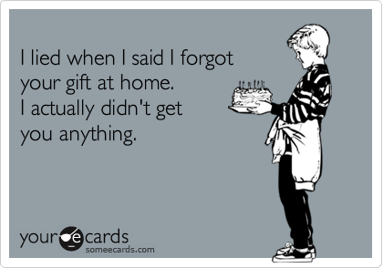 I lied when I said I forgot 