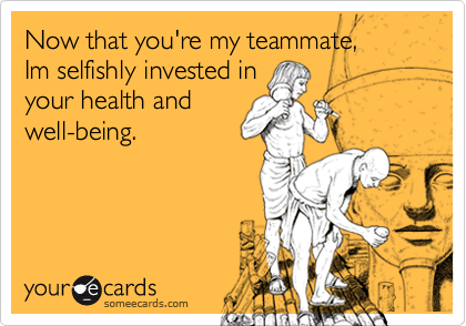 Now that you're my teammate, 