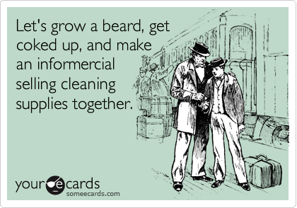 Let's grow a beard, get 